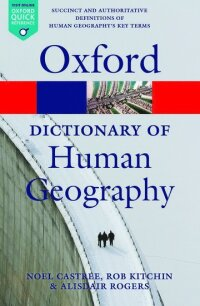 A Dictionary of Human Geography