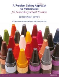 A Problem-Solving Approach to Mathematics for Elementary School Teachers (Scandinavian Edition)