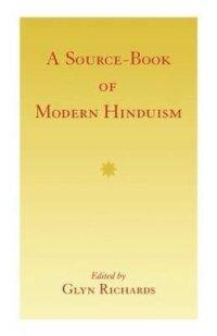 A Source-Book of Modern Hinduism