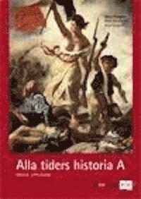 Alla tiders historia kurs A