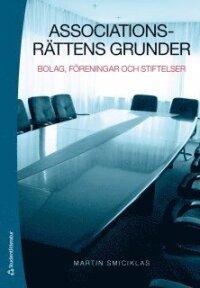 Associationsrättens grunder : bolag, föreningar och stiftelser