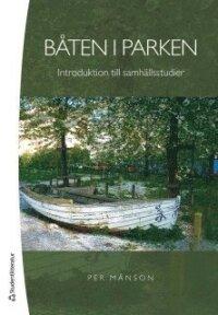Båten i parken : introduktion till samhällsstudier