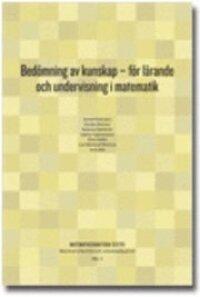 Bedömning av kunskap : för lärande och undervisning i matematik