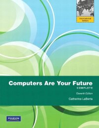 Computers Are Your Future Pearson International Edition
