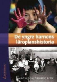 De yngre barnens läroplanshistoria | 1:a upplagan
