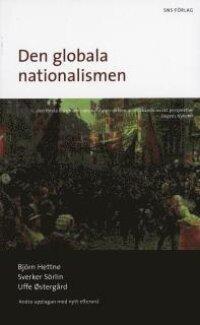 Den globala nationalismen : nationalstatens historia och framtid