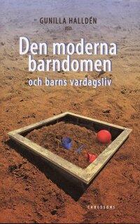 Den moderna barndomen och barns vardagsliv