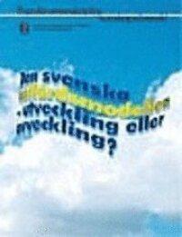 Den svenska väldfärdsmodellen - utveckling eller avveckling?