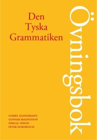 Den Tyska Grammatiken Övningsbok