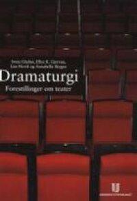 Dramaturgi; forestillinger om teater | 32010:e upplagan