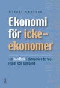 Ekonomi För Icke-Ekonomer