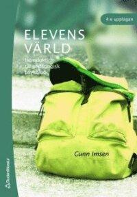 Elevens värld : introduktion till pedagogisk psykologi