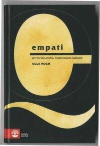 Empati : Att förstå andra människors känslor Ny reviderad utgåva