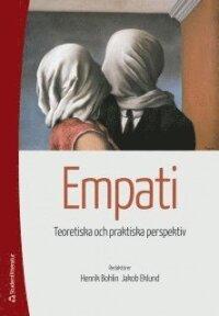 Empati : teoretiska och praktiska perspektiv