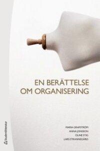 En berättelse om organisering