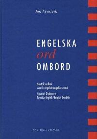 Engelska ord ombord : Nautisk ordbok svensk-engelsk/engelsk-svensk