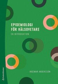 Epidemiologi för hälsovetare - - en introduktion