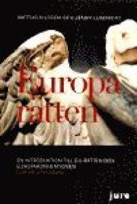Europarätten - En introduktion till EU-rätten och Europakonventionen