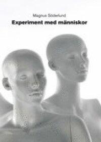 Experiment med människor