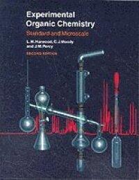 Experimental Organic Chemistry - Standard and Microscale 2E
