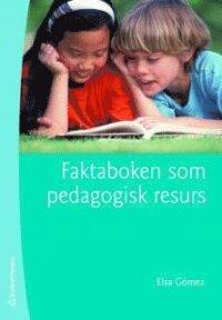 Faktaboken som pedagogisk resurs