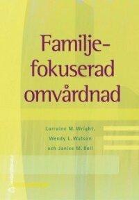 Familjefokuserad omvårdnad