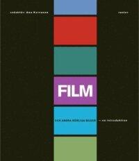 Film och andra rörliga bilder : en introduktion