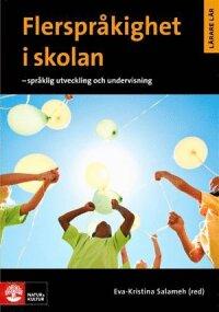 Flerspråkighet i skolan: Språklig utveckling och undervisning