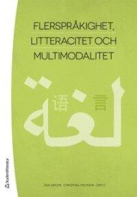 Flerspråkighet, litteracitet och multimodalitet