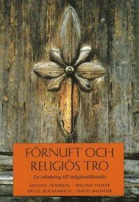 Förnuft och religiös tro : En inledning till religionsfilosofin