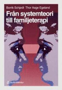 Från systemteori till familjeterapi