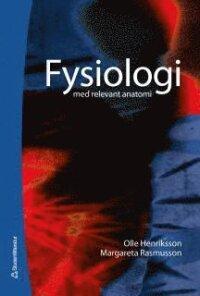Fysiologi : med relevant anatomi