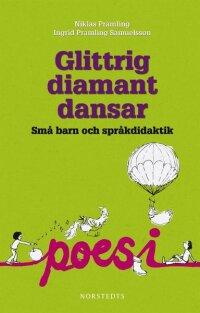 Glittrig diamant dansar: små barn och språkdidaktik