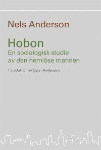 Hobon : en sociologisk studie av den hemlöse mannen