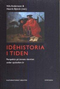 Idéhistoria i tiden : perspektiv på ämnets identitet under sjuttiofem år