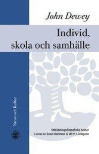 Individ, skola och samhälle : utbildningsfilosofiska texter