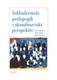 Inkluderande pedagogik i skandinaviskt perspektiv