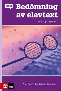 Input Bedömning av elevtext - enligt Lgr11 o Lgy11