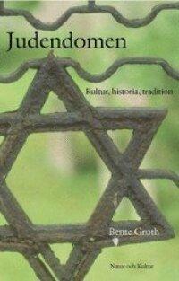 Judendomen : Kultur, Historia, Tradition