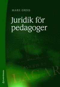 Juridik för pedagoger | 5:e upplagan
