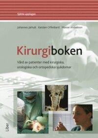 Kirurgiboken : vård av patienter med kirurgiska, urologiska och ortopediska sjukdomar