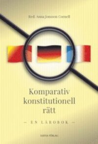 Komparativ konstitutionell rätt : en lärobok