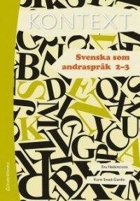 Kontext Svenska som andraspråk 2 och 3