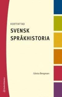 Kortfattad svensk språkhistoria
