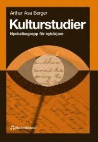 Kulturstudier - Nyckelbegrepp för nybörjare