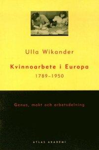 Kvinnoarbete i Europa 1789-1950