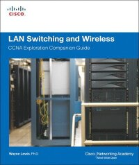 LAN Switching & Wireless, CCNA Exploration Companion Guide, Book/CD Package
