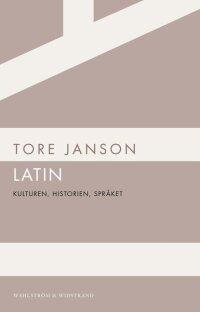 Latin : kulturen, historien, språket