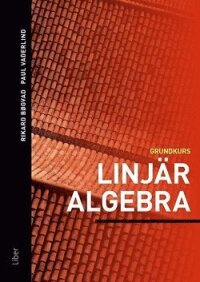 Linjär algebra : grundkurs