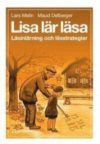 Lisa lär läsa : Läsinlärning och lässtrategier